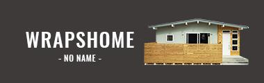 WRAPS HOME -NO NAME-